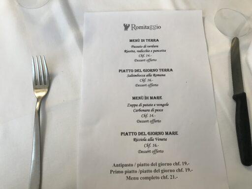 enorm günstige Menupreise im Romitaggio